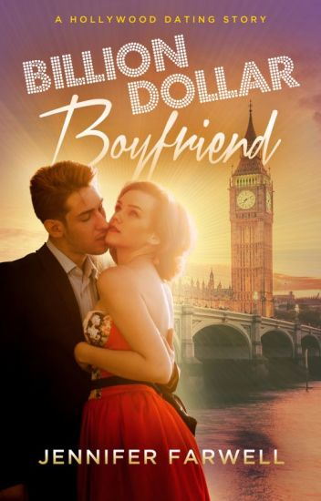 Billion Dollar Boyfriend (Celebrity Romance)