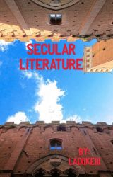 Secular Literature by Ladiikeiii