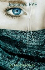 Jessica's Eye by Faithful1Spirit