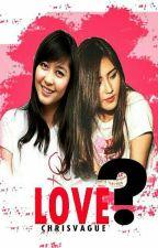 love ? (Slow Update) by sobrevivir_siempre