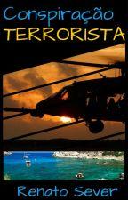 Conspiração Terrorista by RenatoSever