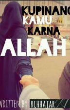 Kupinang Kamu Karna Allah by rchhajar