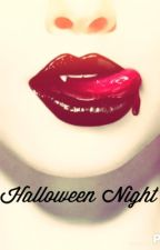 Halloween Night *Not Finishing* by gilinskys_girl5