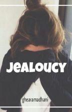 Jealoucy [Hiatus] by ghearamadhani