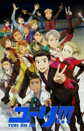 Yuri!! On Ice (maybe a little yaoi) by AnimeFreak257