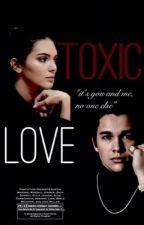 Toxic Love (Austin Mahone fiction) by toocutemahone