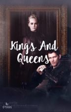 Kings and Queens by DT2021