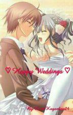 ♡ Happy Weddings ♡ by LunaKagamine24