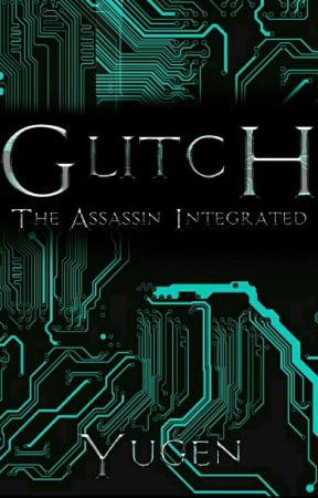 Glitch- The Assassin Integrated by Element_Time