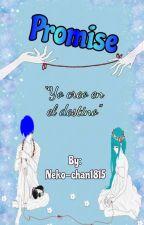 Promise (MikuxKaito) {REESCRIBIENDO} by Neko-Chan1815