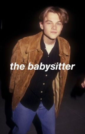 the babysitter ❀ mendes by -frenchkisses