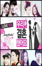 WE GOT MARRIED - JUNGHALLA EDITION - ( Hiatus ) by -JungHalla-