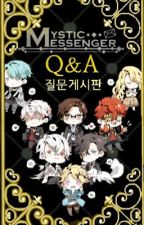 Mystic Messenger - Ask the RFA/ Fun Times With the RFA by Sun5hiner123
