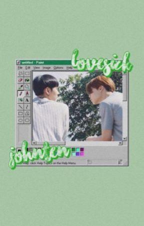 Lovesick ⚣ Johnten    ✓ by 1-800-MARKHYUCK