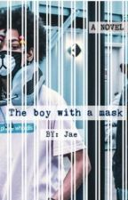 The boy with the Mask by JaelaBeenLIT