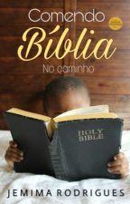 Comendo Bíblia no caminho by escluuana