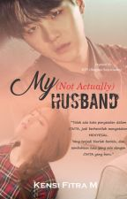 My (Not Actually) Husband by bangjung98