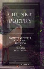Chunky Poetry by chunkythin