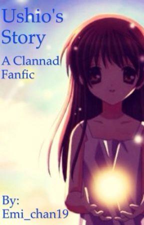 Ushio S Story Clannad Fanfic Ushio Wattpad