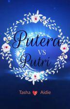 PUTERA VS PUTRI by TashaAidie