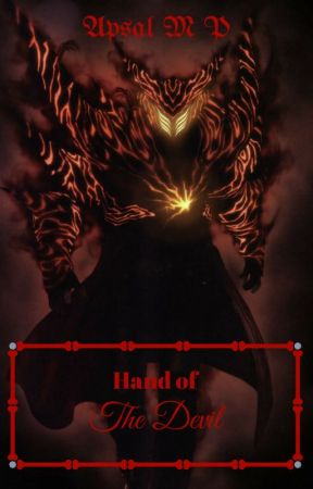 Hand of The Devil ( REVISI  :'( ) by ApsalFaisal
