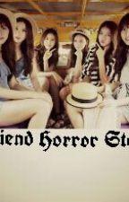 Gfriend Horror Story by ParkChimChim658