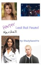 Lost But Found {EMINEM FANFIC} by ShadySavedMe