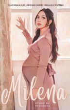 Milena by ikapratiwi2412