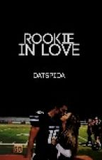 Rookie in love by DatSpIda