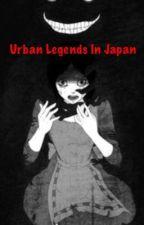 Urban Legends In Japan by Loli_God