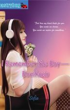 I Remember the Boy: Bonifacio (Published under Pastrybug-LIB) Winner of Filipino Readercon 2015 by sofia_jade6