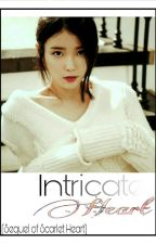 INTRICATE HEART (Scarlet Heart's Sequel) by hallunymous