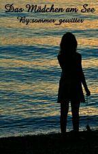 Das Mädchen am See by sommer_gewitter
