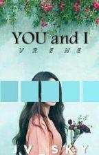 You And I | Vrene by JV_SKY