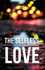 The selfless love by MahiMalik8