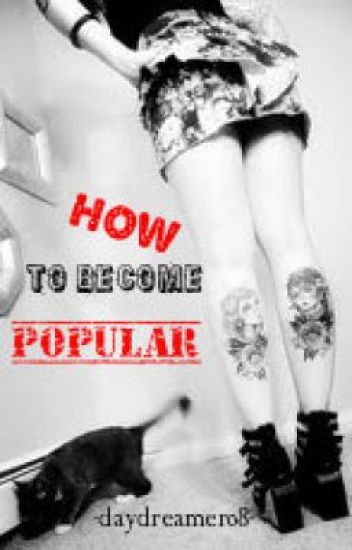 How to become popular
