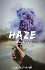 HAZE d.h. x reader by sketchedhowell