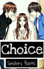 Choice by SmokeyBoots