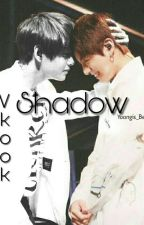 Shadow // Vkook  by Yoongis_Bett
