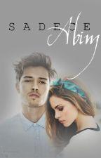 SADECE ABİM (+18) by melis_hikayeleri