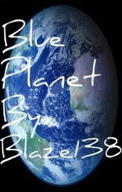 Blue Planet by Blaze138