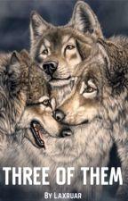Three Of Them (BxBxBxB)(M-preg) by Laxruar