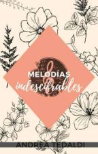Melodías indescifrables by andrixteddy