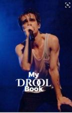 My Drool Book (Brendon Urie Obsessed)  by JazzlynLovesDowney