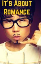 It's about Romance by chrisrossmac