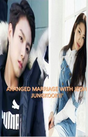 Arranged Marriage with Jeon Jungkook by SooyoungLee857