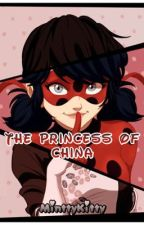 •Miraculous Ladybug• - •The Princess of China• by MinttyKitty