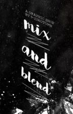 Mix & Blend ( H I A T U S ) by 9-23Autumn