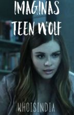 One Shots de Teen Wolf [Pedidos Cerrados] by XxMagcultForeverxX