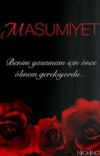 MASUMİYET by nickinci